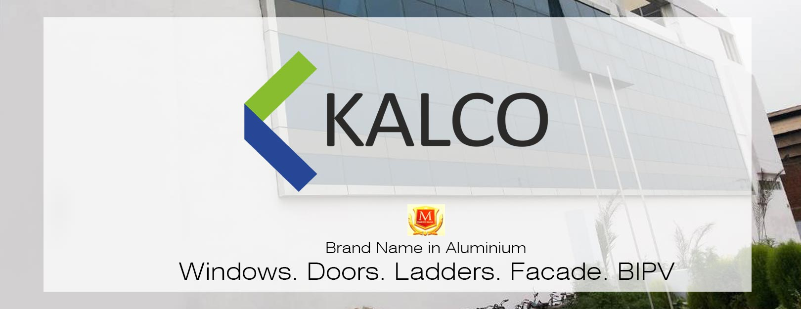 kalco-leader-in-aluminium-windows-doors-facade-ladders
