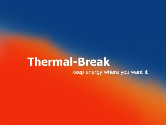 Kalco Alu-Systems - What is Thermal Break?